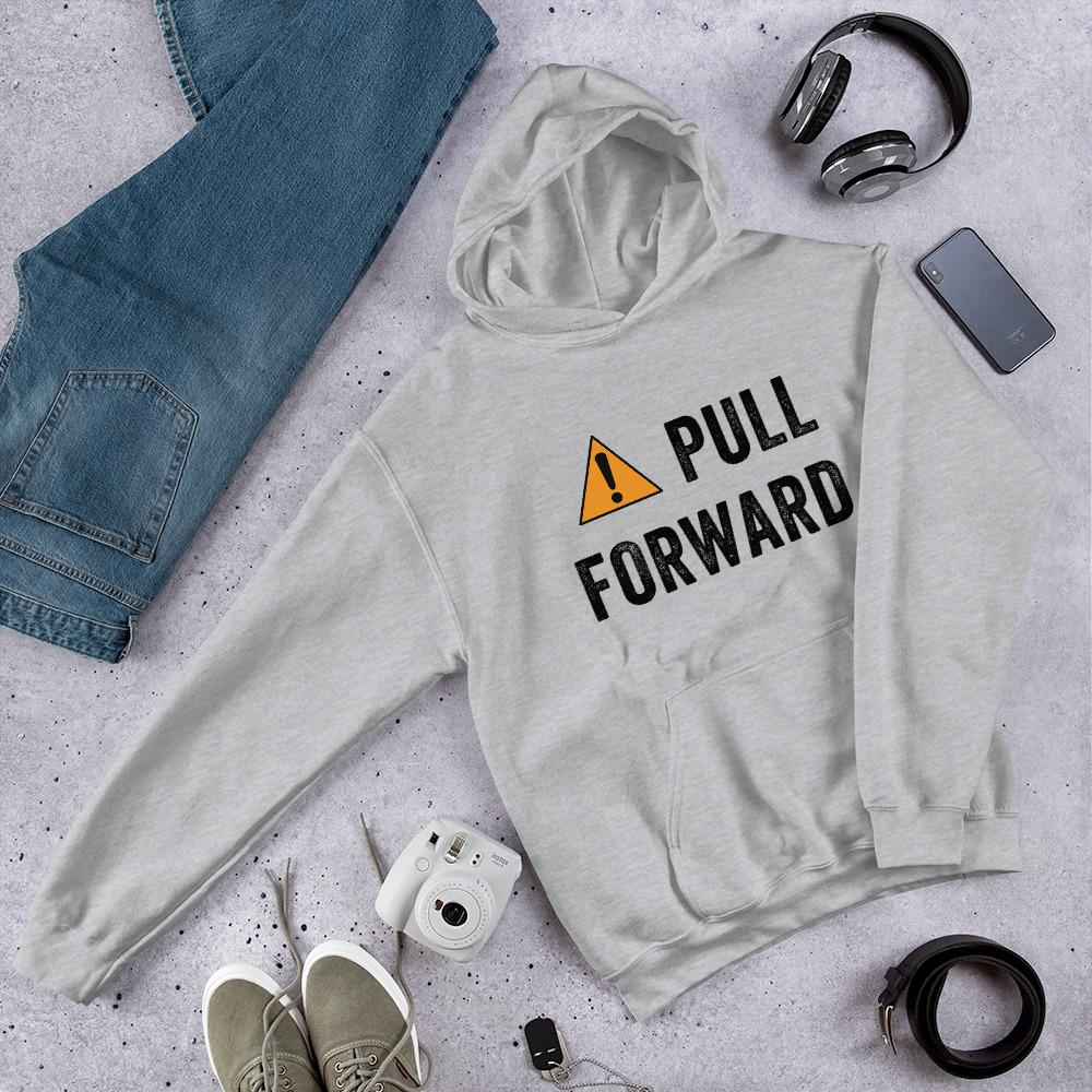 PULL FORWARD sweatshirt for school drop-off or pick-up line