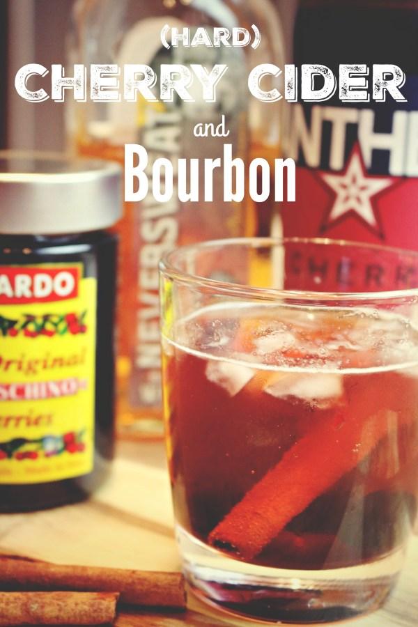 Hard Cherry Cider and Bourbon Cocktail via @jennyonthespot