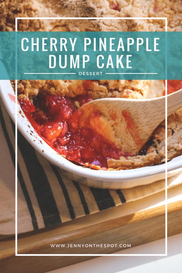 Cherry Pineapple Dump Cake | Comfort Food & Dessert | Jenny On The Spot