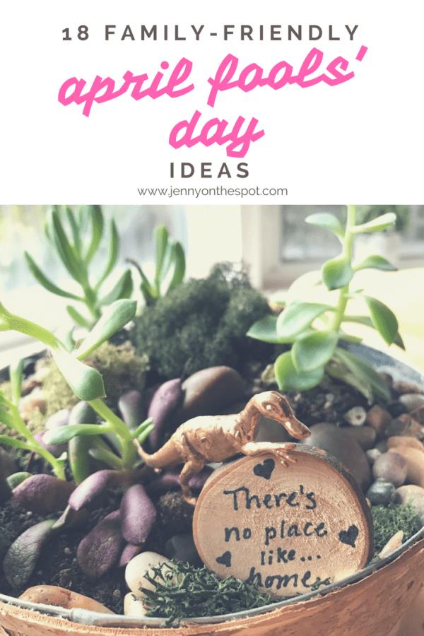 18 Family Friendly April Fools' Day Prank Ideas | jennyonthespot.com