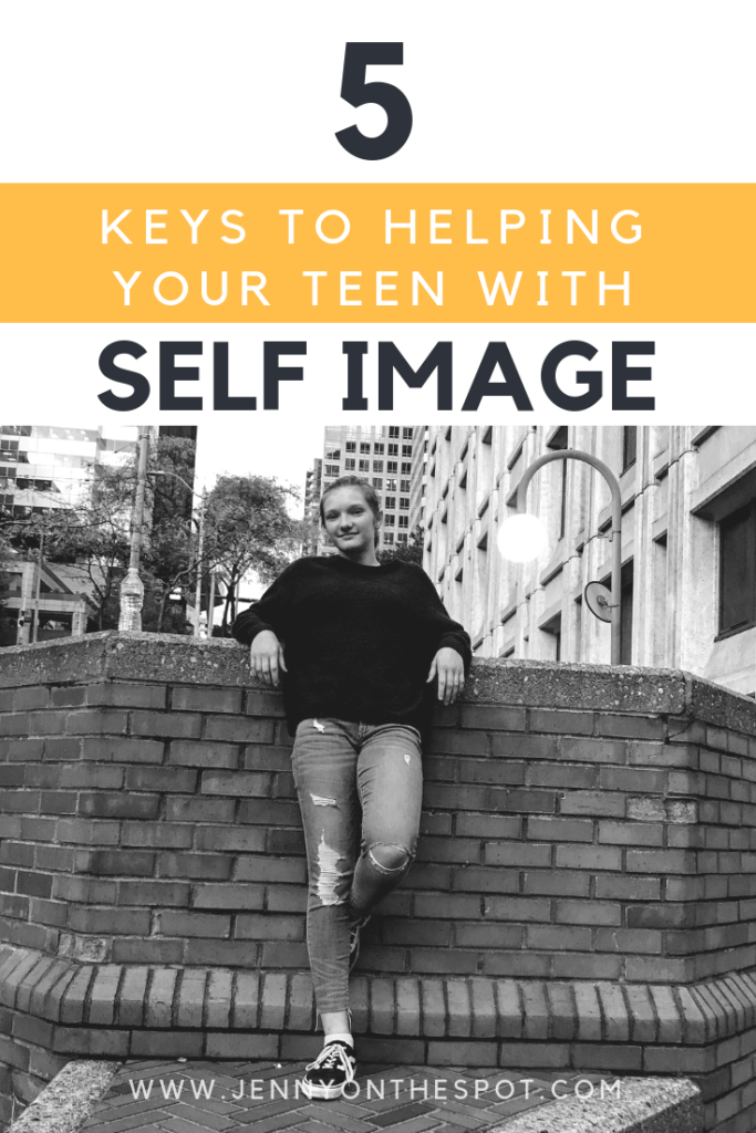 5 keys to helping teens with self image