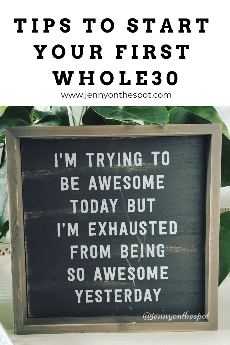 Tips to start your first Whole30... or kick-start your next one!