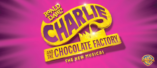 Charlie and the Chocolate Factory The New Musical