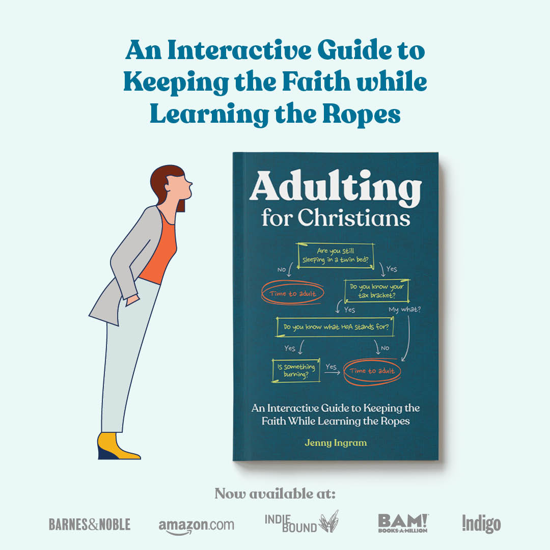 Adulting for Christians: An Interactive Guide to Keeping the Faith WHile Learning the Ropes Book