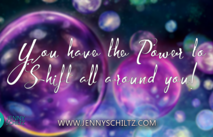 You have the power to shift all around you