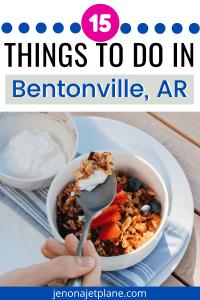 15 Fun Things to do in Bentonville, Arkansas
