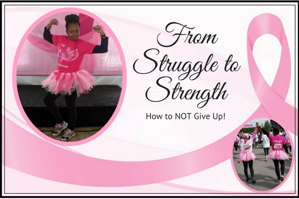 From Struggle to Strength (How to Not Give Up)