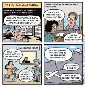 If Life Imitated Politics