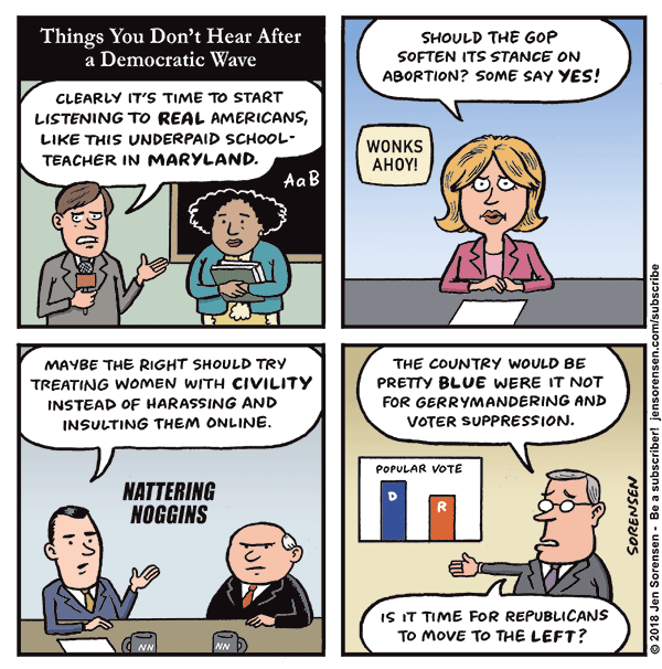 Things you don't hear after a Democratic wave