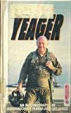 Yeager an Autobiography by General Chuck Yeager (1988-08-02) Hardcover