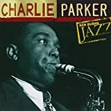 Ken Burns Jazz  Ken Burns JAZZ Collection Charlie Parker