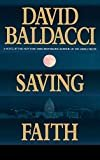 Saving Faith Hardcover – November 1, 1999  by David Baldacci  (Author)
