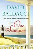 One Summer Hardcover – Large Print, June 14, 2011  by David Baldacci  (Author)