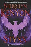Styxx (Dark-Hunter Novels) Hardcover – September 3, 2013  by Sherrilyn Kenyon  (Author)
