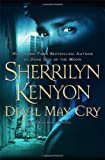 Devil May Cry (Dark-Hunter, Book 11) Hardcover – August 7, 2007  by Sherrilyn Kenyon  (Author)