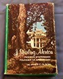 Sterling Morton: Pioneer Statesman; Founder of Arbor Day Hardcover – 1972  by J. Olson (Author)