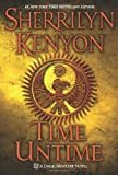 Time Untime (Dark-Hunter Novels) Hardcover – August 7, 2012  by Sherrilyn Kenyon  (Author)