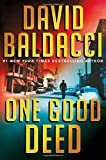 One Good Deed Hardcover – July 23, 2019  by David Baldacci  (Author)