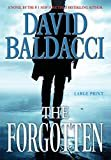 The Forgotten (John Puller Series) Hardcover – Large Print, November 20, 2012  by David Baldacci  (Author)