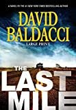 The Last Mile (Memory Man series (2)) Hardcover – Large Print, April 26, 2016  by David Baldacci  (Author)