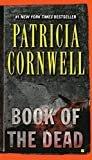 Book of the Dead: Scarpetta (Book 15) (The Scarpetta Series)Reprint Edition,Kindle Edition  byPatricia Cornwell(Author)