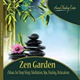 Zen Garden (Music for Deep Sleep, Meditation, Spa, Healing, Relaxation)  Sound Healing Center