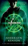 Infamous: Chronicles of Nick Mass Market Paperback – July 19, 2013  by Sherrilyn Kenyon  (Author)