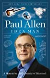 Idea Man: A Memoir by the Cofounder of Microsoft Kindle Edition  by Paul Allen  (Author)