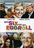 With Six You Get Eggroll  Doris Day (Actor), Brian Keith (Actor), Howard Morris (Director)