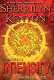 Intensity (Chronicles of Nick) hardcover Edition  by Sherrilyn Kenyon  (Author)