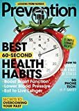 Prevention Print Magazine  Hearst Magazines  The first print issue should arrive in 6-10 weeks. Details  Control your subscription settings anytime using Amazon's Magazine Subscription Manager.  If you purchase the auto-renewing offer, your subscription will renew at the end of the current term. Before it renews, we will send you a reminder notice stating the term and rate then in effect.