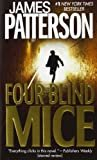 Four Blind Mice (Alex Cross #8) Mass Market Paperback – October 1, 2003  by James Patterson  (Author)