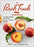 The Peach Truck Cookbook: 100 Delicious Recipes for All Things Peach Hardcover – June 25, 2019  by Stephen K. Rose  (Author), Jessica N. Rose (Author)