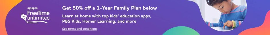 Amazon FreeTime Unlimited  Unlimited access to thousands of kid-friendly books, movies, TV shows, educational apps, games and premium kid's skills. Starting at just $2.99 per month.