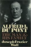 Alfred I. du Pont: The Man and His FamilyHardcover – April 12, 1990  byJoseph Frazier Wall(Author)