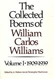 The Collected Poems of William Carlos Williams: 1909-1939 (Vol. 1) (New Directions Paperbook) Kindle Edition  by William Carlos Williams  (Author), & 2 more