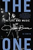 The One: The Life and Music of James Brown Kindle Edition  by RJ Smith  (Author)