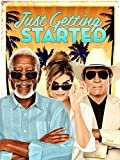 Just Getting Started  Morgan Freeman (Actor), Tommy Lee Jones (Actor), & 1 more