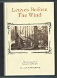 Leaves before the wind: The autobiography of Vermont's own daughterHardcover – January 1, 1976  byConsuelo Northrop Bailey(Author)