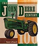 The John Deere Century1st Edition  byRandy Leffingwell(Author)
