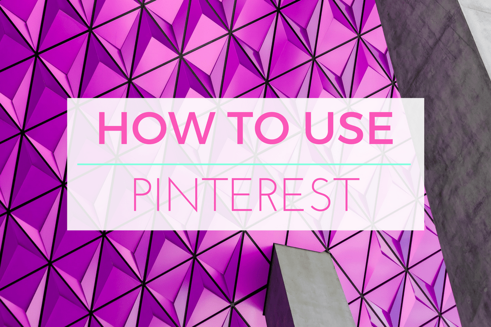 Back to Basics: How Pinterest Works and Why you Need it