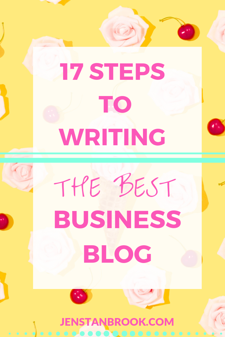 17 top tips for setting up, creating and writing an effective business blog. From a top UK blogger and Pinterest coach, she shares exactly what you need to do to write the best business blog, building trust and authority in your niche #businessblog #bloggingforbusiness #blogforbusiness #jenstanbrook #lovechicliving