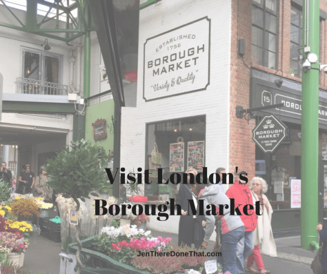 Visit London's Borough Market