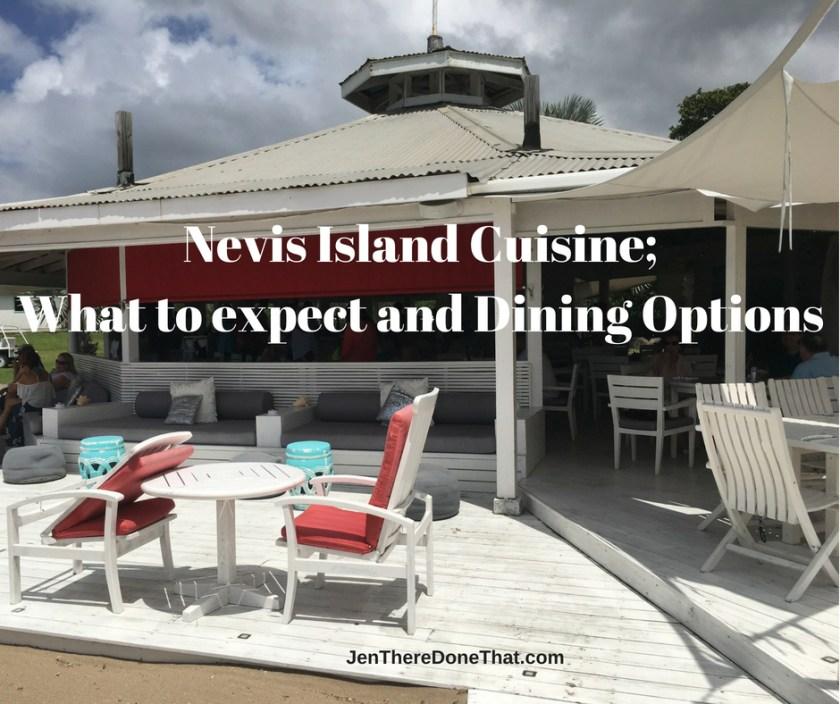 Dining in Nevis: Nevis Cuisine Travel Guide