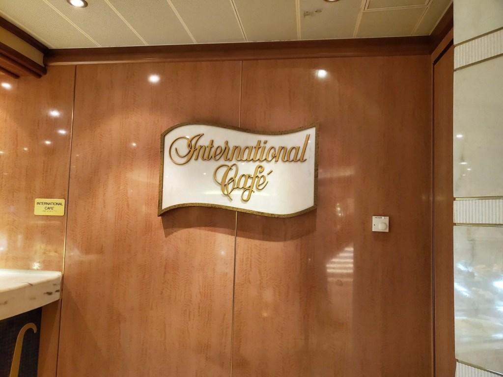 International Cafe on Royal Princess