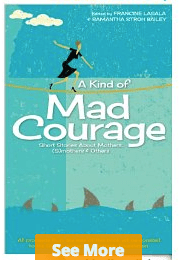 A Kind of Mad Courage (affiliate)