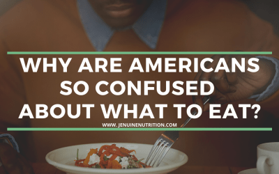 Why Are Americans So Confused About What to Eat?