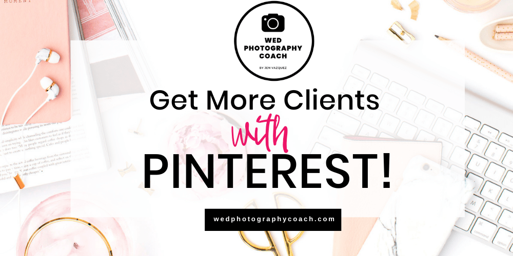 Get More Clients with Pinterest