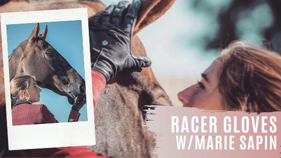 | ENTRETIEN | Racer Gloves w/Marie Sapin