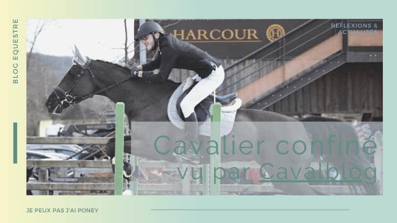 HS | CAVALIER CONFINE vu par… Victor de Cavalblog